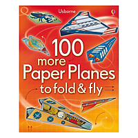 Usborne 100 more Paper Planes to fold & fly