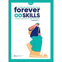 Forever Skills - Kỹ Năng Nền Tảng Cho Mọi Thế Hệ