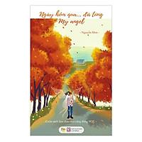 Sách Văn Học Bán Chạy Dành Cho Bạn Trẻ Việt: Ngày Hôm Qua… Đã Từng, My Angel ( Truyện Ngắn)