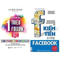 combo 2 cuốn sách:Cách Để Đạt 1 Triệu Follow Chỉ Trong 30 Ngày+Bán hàng, quảng cáo và kiếm tiền trên Facebook tặng bookmark kim loại
