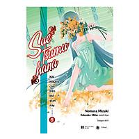 Khi Hikaru Còn Trên Thế Gian Này - Tập 5: Suetsumuhana (Tặng kèm 1 bookmark và 1 poster số lượng có hạn)