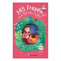 365 Truyện Mẹ Kể Con Nghe - Tập 2 (Tái Bản)