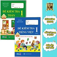 Sách - Đề Kiểm Tra dành cho học sinh lớp 1 - Toán và Tiếng Việt kết nối (2 quyển)