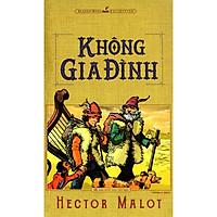 Sách: Không Gia Đình - Hector Malot - TSVH