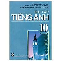 Bài Tập Tiếng Anh 10 (T9)