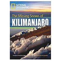 Missing Snows Of Kilimanjraro: Footprint Reading Library 1300