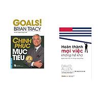 Combo 2 cuốn sách: Chinh Phục Mục Tiêu + Hoàn thành mọi việc không hề khó