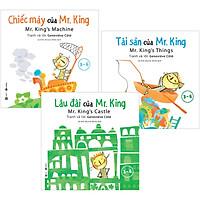 Combo 3 Quyển : Chiếc Máy Của Mr. King + Tài Sản Của Mr. King + Lâu Đài Của Mr. King (3-6 Tuổi)