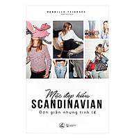 Mặc Đẹp Kiểu Scandinavian