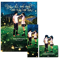 Mùa Hè Cuối Cùng Nơi Này Có Cậu - Bản Đặc Biệt - Tặng Kèm Bookmark + Standee