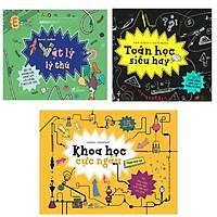 Combo Bộ 3 Cuốn Cool Series: Toán Học Siêu Hay + Vật Lý Lý Thú + Khoa Học Cực Ngầu (Bộ Sách Khám Phá Khoa Học - Tặng Kèm Bookmark Happy Life)