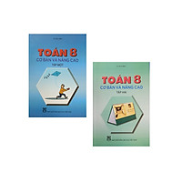 Combo Sách Toán cơ bản và nâng cao lớp 8 (tập 1+2)