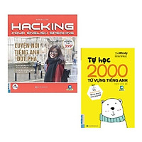Combo sách: Hacking Your English Speaking - Luyện Nói Tiếng Anh Đột Phá + Tự Học 2000 Từ Vựng Tiếng Anh Theo Chủ Đề