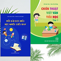 Bộ 02 cuốn sách: Chiến thuật viết văn Tiểu học Tập 1 + Mỗi bài đọc hiểu học nhiều điều hay (Tái bản năm 2021)
