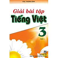 Giải Bài Tập Tiếng Việt 3 Tập 1