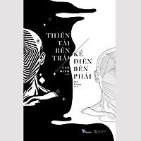Sách - Thiên Tài Bên Trái, Kẻ Điên Bên Phải (Tái Bản)