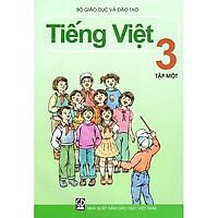 Tiếng Việt Lớp 3 (Tập 1)