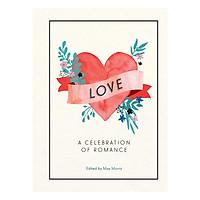 Love: A Celebration Of Romance