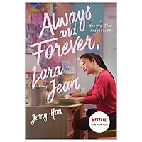 To All the Boys I've Loved Before 3: Always And Forever, Lara Jean