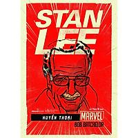 Sách - Huyền Thoại Marvel - Stan Lee ( Tặng Kèm Bookmark Thiết Kế )