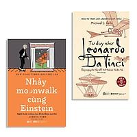 Combo Sách : Nhảy Moonwalk Cùng Einstein + Tư Duy Như Leonardo Da Vinci
