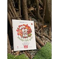 80 NGÀY ĂN KHẮP THẾ GIỚI (Bìa cứng)