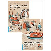 Combo Tùy Bút Ẩm Thực - Sài Gòn Chở Cơm Đi Ăn Phở + Tùy Bút Ẩm Thực - Sài Gòn, Ồ Bỗng Ngon Ghê! (Bộ 2 Cuốn)