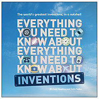Everything You Need To Know About Inventions: The World'S Greatest Inventions, In A Nutshell - Everything You Need To Know (Paperback)
