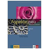 Aspekte neu Mittelstufe Deutsch - Lehrbuch B2