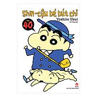 Shin - Cậu Bé Bút Chì - Tập 40 (Tái Bản 2019)