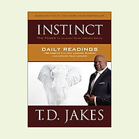 Instinct Daily Readings : 100 Insights That Will Uncover, Sharpen and Activate Your Instincts
