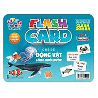 Flash card Theo phương pháp giáo dục sớm của Glenn Doman – Thẻ học thông minh (song ngữ Anh Việt) - Chủ đề: Động vật sống dưới nước