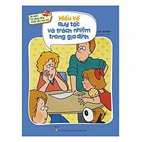 Bộ sách kỹ năng sống thiết yếu cho trẻ - Hiểu về quy tắc và trách nhiệm trong gia đình