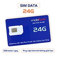 SIÊU DATA MOBIFONE 24G (HÀNG CHÍNH HÃNG)