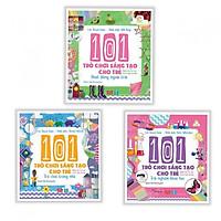 Combo 101 trò chơi sáng tạo cho trẻ ( 3 cuốn ) ( tặng kèm bookmark thiết kế)