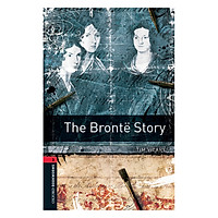 Oxford Bookworms Library (3 Ed.) 3: The Brontë Story