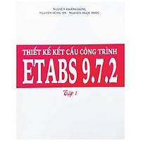 Thiết Kế Kết Cấu Công Trình ETABS 9.7.2