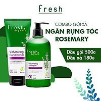 Combo Gội - Xả Fresh Organic Rosemary Ngăn Rụng Tóc 500g + 180g