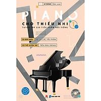 Piano Cho Thiếu Nhi - Tập 1 (Kèm CD + links tải MP3)