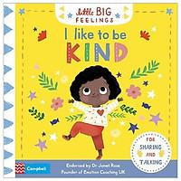 Little Big Feelings: I Like To Be Kind