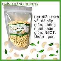Hạt điều tách vỏ, KHÔNG MUỐI, đã sấy giòn, HẠT NỬA, nhân GIÒN, NGỌT tự nhiên,món ăn vặt ngon từ Nunuts.