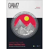 Gam7 No.16 (Special 2020) - Marketing Thời Bình Thường Mới - Sẵn Sàng Chuyển Dịch Để Vươn Lên