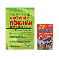 Ngữ pháp tiếng hàn thông dụng trung cấp Tặng Cuốn sổ tay từ vựng tiếng hàn trình độ A và Video 6000 từ vựng tiếng Hàn Quốc thông dụng qua hình ảnh - Learn Korean Vocabulary by image