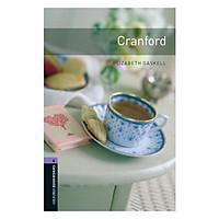 Oxford Bookworms Library (3 Ed.) 4: Cranford