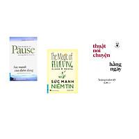 Combo 3 cuốn sách: Sức Mạnh Của Điểm Dừng + Sức Mạnh Niềm Tin + Học làm người - Thuật nói chuyện hàng ngày