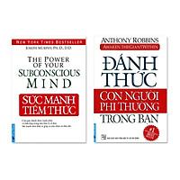 Bộ 2 Cuốn Sách Đánh Thức Con Người Phi Thường Trong Bạn Và Sức Mạnh Tiềm Thức (Tái Bản)