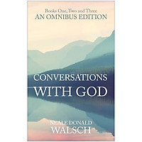 Conversations with God Omnibus - Books One, Two and Three  (English, Paperback, Walsch Neale Donald)