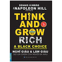 Businessbooks - Nghĩ Giàu  & Làm Giàu : Sự Lựa Chọn Của Người Da Màu