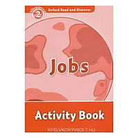 Oxford Read and Discover 2: Jobs Activity Book