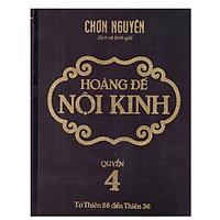 Hoàng Đế Nội Kinh - Quyển4